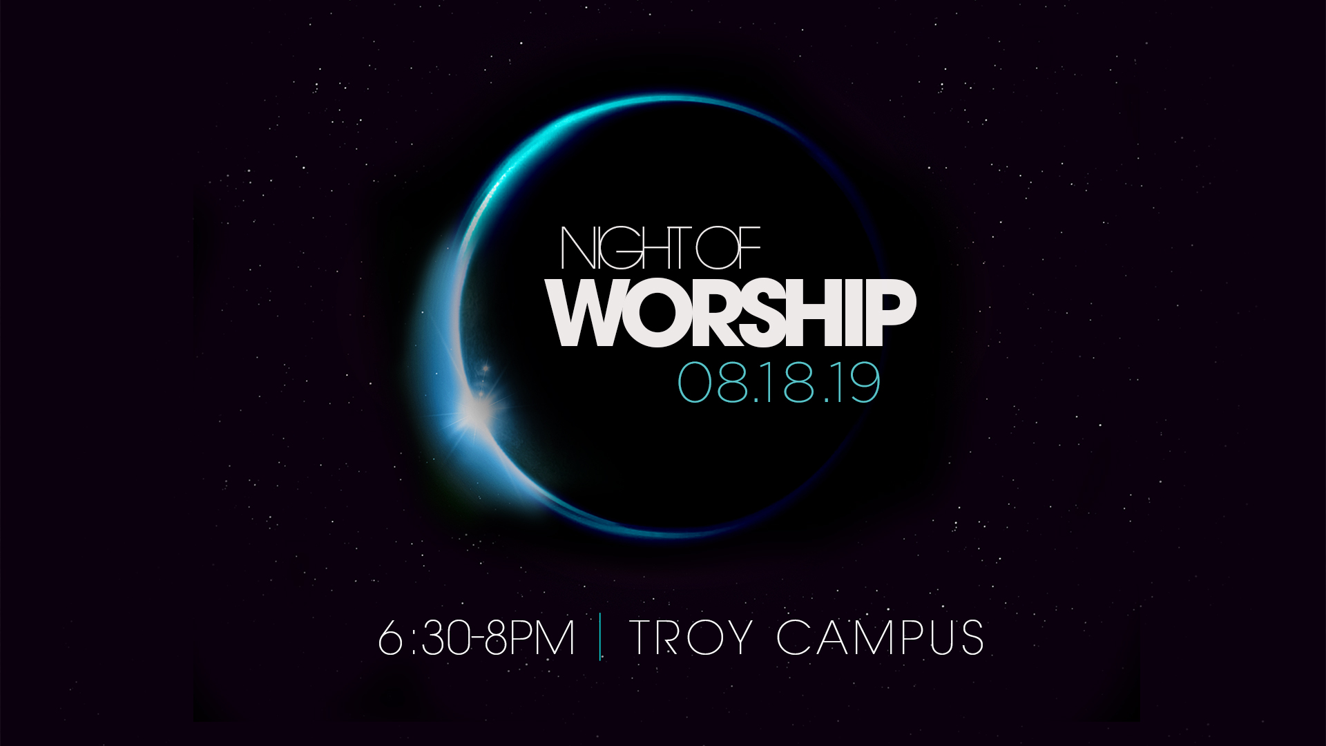 Night of Worship - Troy Campus