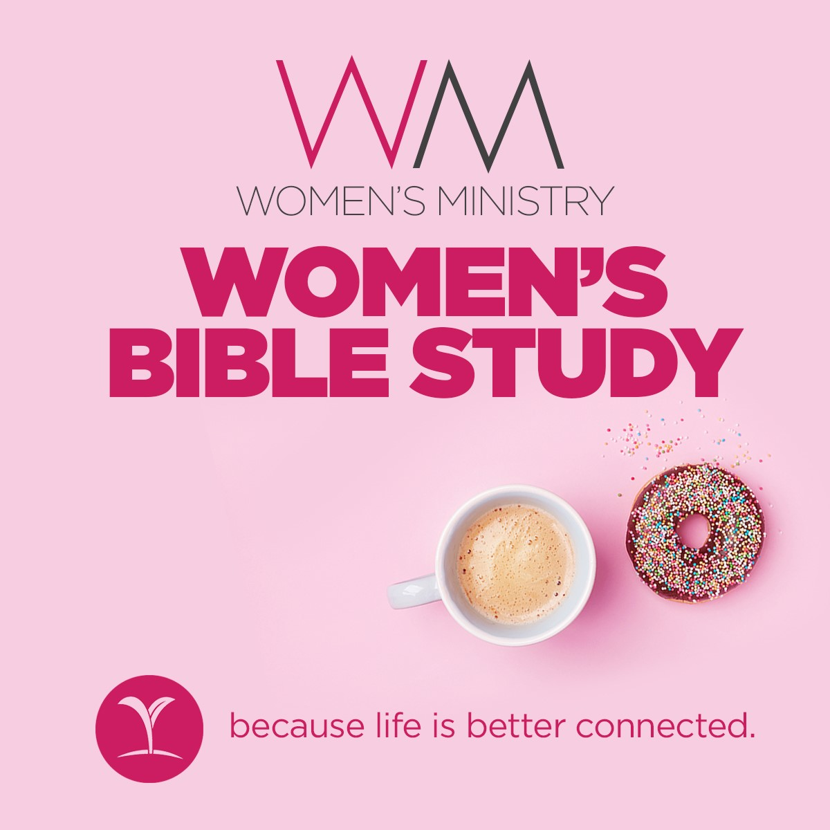 Women's Bible Study - She's Still There (Tuesday)