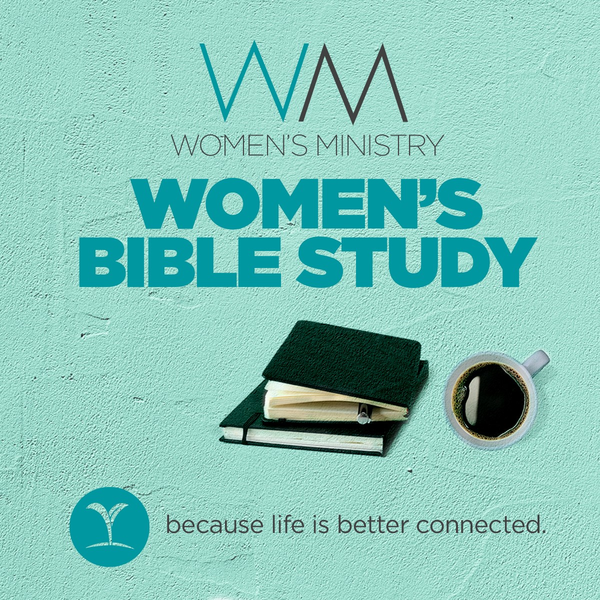 (Postponed) Women's Bible Study - I Said This, You Heard That (Wednesday)